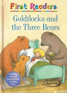 First Readers - Goldilocks and the Three Bears - Bright Sparks - Early Reader