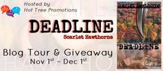 ★★☆ Blog Tour ☆★★ Deadline by @Scarletxxo  #1ClickIt to enter #giveaway http://twinsistersrockinreviews.blogspot.com/2014/11/blog-tour-giveaway-deadline-by-scarlet.html