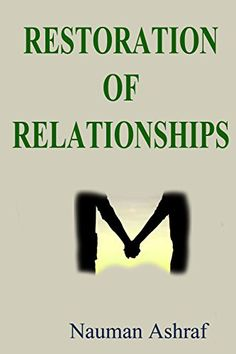 Restoration Of Relationships: Guide about rebuilding brok... https://www.amazon.com/dp/B00OWHG8SU/ref=cm_sw_r_pi_dp_x_x7ARyb4YG46X7