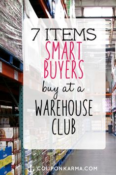 Not every deal you get at a warehouse club is a good deal! Check out this list of 7 items that are your best bets at stores like Sam's Club, Costco & BJ's!
