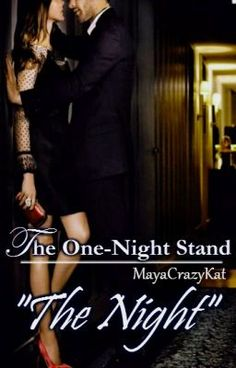 """Noaptea din """"The one-night stand"""". Capitol restrictionat. """"But tonig… #dragoste # Dragoste # amreading # books # wattpad"""