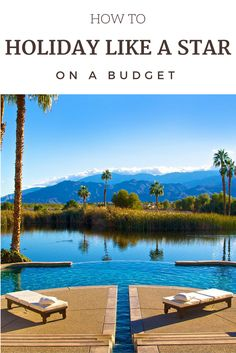 Holiday Tips | Travel Tips | Budget | Cheap | Destinations | Celebrity | Beach | Pool | Luxury | Villa | Hotel | Boutique | For Less |