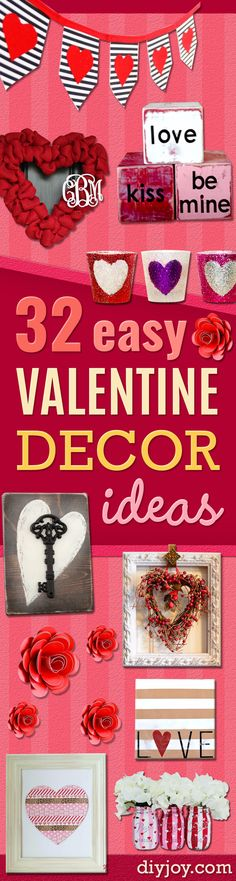 DIY Valentine Decor Ideas - Cute and Easy Home Decor Projects for Valentines Day Decorating - Best Homemade Valentine Decorations for Home, Tables and Party, Kids and Outdoor - Romantic Vintage Ideas - Cheap Dollar Store and Dollar Tree Crafts http://diyjoy.com/easy-valentine-decorations