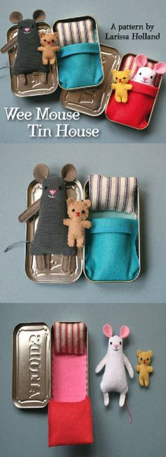 Wee mouse tin house Sweet little metal box full of... mouses! Starting from this diagram of Mmmcrafts, you will be able to build from felt and fabric this house to hosting some small rodents that your children may carry wherever they want.  Moreover, it would be a great corner to save their first loose teeth and change them to the Tooth Fairy for small treasures. PDF pattern is now available in the shop for $8.00.