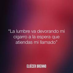 La lumbre va devorando mi cigarro a la espera que atiendas mi llamado Eliécer Brenno  La Causa http://ift.tt/2ggOU9J  #cigarro #quotes #writers #escritores #EliecerBrenno #reading #textos #instafrases #instaquotes #panama #poemas #poesias #pensamientos #autores #argentina #frases #frasedeldia #lectura #letrasdeautores #chile #versos #barcelona #madrid #mexico #microcuentos #nochedepoemas #megustaleer #accionpoetica #colombia #venezuela