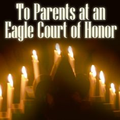 To Parents at an Eagle Court of Honor - Scoutmastercg.com
