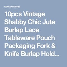 10pcs Vintage Shabby Chic Jute Burlap Lace Tableware Pouch Packaging Fork & Knife Burlap Holder Cutlery Pocket (Size: 21 cm)