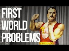 First World Problems - YouTube