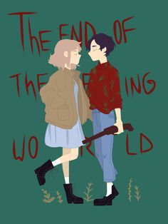 the end of the f***ing world by thegerii World Wallpaper, Graphic Wallpaper, Series Movies, Book Series, James And Alyssa, Ing Words, The Ind, Manga Anime, World Quotes
