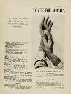 Gloves For Women  'With long wrist bands are in demand, and this pair is simply knitted on two needles. (sweet!)  1940s Patterns to Knit | V
