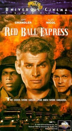 Red Ball Express [VHS] VHS ~ Jeff Chandler, http://www.amazon.com/dp/6304021623/ref=cm_sw_r_pi_dp_Pqxuqb1QX3VWB