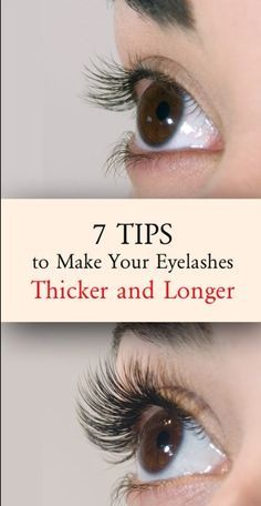 7 TIPS TO MAKE YOUR EYELASHES GROW THICKER AND LONGER – Set Run . .