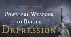 """""""God is your loving coach, and He is your greatest fan, especially when no one else is watching.""""  7 Powerful Weapons to Battle Depression"""