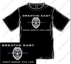 Breathe easy! Don't break the law! Exactly!!