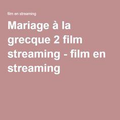 Mariage à la grecque 2 film streaming - film en streaming