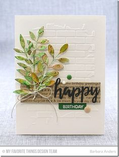 Happy Birthday by Bar - Cards and Paper Crafts at Splitcoaststampers Cute Cards, Diy Cards, Leaf Cards, Happy Birthday Cards, Birthday Greetings, Beautiful Handmade Cards, Masculine Cards, Paper Cards, Flower Cards