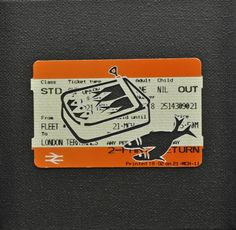 """Please Mind The Gap: Use All Available Space, Move Right Down Inside The Carriage    Cut Out Train tickets on canvas  2011   5""""x 4""""    £90 including frame"""