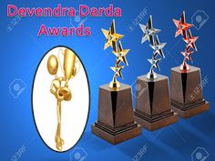DEVENDRA DARDA: DEVENDRA DARDA AND TRADITIONAL AWARD