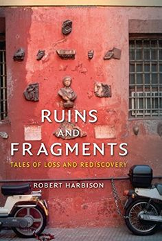 Ruins and Fragments: Tales of Loss and Rediscovery - For many of us, ruins are alluring, puzzling and endlessly fascinating: this elegant book seeks to explore why. What is it that makes us suspicious of works or histories that are too smooth, too continuous? Is it that urban experience is inherently discontinuous and fragmented, or that the only truths we can believe are partial ones? Ruins and Fragments guides us through ancient and modern worlds, sharing tales of loss, recovery…