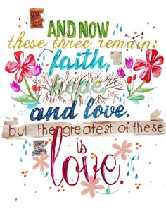 """And now these three remain: faith, hope, love. And the greatest of these is love."" - 1 Cor. 13:13 #happyvalentinesday"
