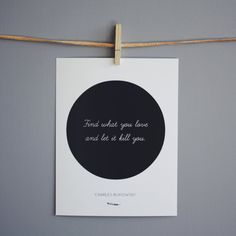 Charles Bukowski Print, Literary Quote - Typography Print - Circle Art - Literary Print - Quote - Word Art  - Minimalist Poster Art