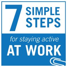 Stay active while you work with these 7 simple steps. The Active Office: Revive your 9-5. Perfect for at work and Home Offices.