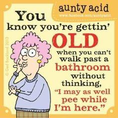 Aunty Acid by Ged Friday, July 2014 Heard that! Aunty Acid by Ged Friday, July 2014 Heard that! Aunty Acid, Haha Funny, Funny Jokes, Hilarious, Funny Stuff, Funny Minion, Funny Sarcasm, Random Stuff, Aging Humor