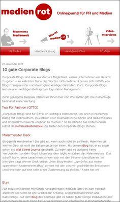 Zum zweiten Mal innerhalb weniger Tage, wird der Blog von malerdeck als gelunges Beispiel angeführt. Und das wiederum inmitten illustrer Gesellschaft großer Namen. medienrot, Onlinejournal für PR und Medien, stellt 10 gute Corporate Blogs vor.