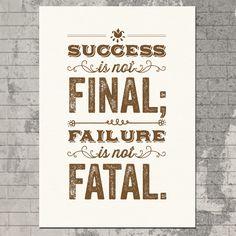 Success Is Not Final Silkscreen