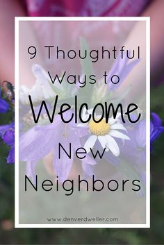 Your new next-door neighbors? You never know, they could turn into lifelong friends, so welcome them into your neighborhood community warmly. Plus a little goodwill early on can go a long way toward better neighbor relations...like when you need to have that awkward conversation about their dog barking all night. Here are 9 thoughtful ways to welcome your new neighbors to inspire you...read now or save it for when you need it!