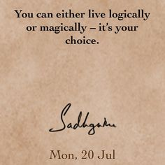 """why not both? """"magic"""" may be something that we just haven't been able to logically explain yet."""