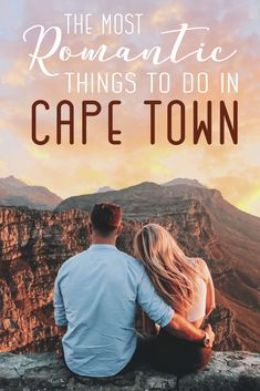 The most Romantic Things to do in Cape Town
