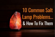 10 Common Himalayan Salt Lamp Problems & How To Fix Them Himalayan Salt Candle, Himalayan Salt Crystals, Himalayan Pink Salt, Pink Salt Lamp, Salt Rock Lamp, Hymalayan Salt Lamp, Salt Lamp Bulbs, Safety Tips, House