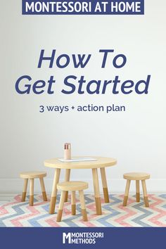 How To Get Started with Montessori at Home