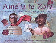 Amelia to Zora: Twenty-Six Women Who Changed the World - Cynthia Chin-Lee. Shopswell | Shopping smarter together.™
