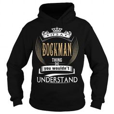 BOCKMAN  Its a BOCKMAN Thing You Wouldnt Understand  T Shirt Hoodie Hoodies YearName Birthday