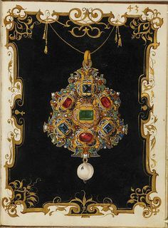 Jewel Book of the Duchess Anna of Bavaria — Date Created Around 1552 CE - 1555 CE Jewellery Sketches, Jewelry Drawing, Jewelry Art, Jewelry Design, Jewelry Sketch, Renaissance Jewelry, Victorian Jewelry, Renaissance Art, Royal Jewelry