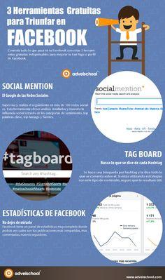 3 herramientas gratuitas para triunfar en FaceBook #infografia #infographic #socialmedia