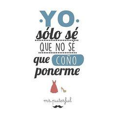 Lo único que sé... @mrputerful #pelaeldiente