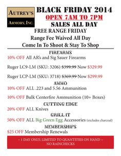 Black Friday At Autrey's Armory!