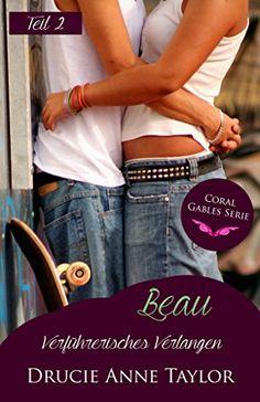 Der Beitrag  Beau: Verführerisches Verlangen – Teil 2 (Coral Gables Serie)  erschien zuerst auf  Die Bücher Box .  http://buecher-box.eu/produkt/droemerknaur/beau-verfuehrerisches-verlangen-teil-2-coral-gables-serie/