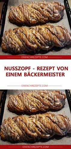 Nut plait - recipe from a master baker 😍 😍 😍- Nusszopf – Rezept von einem Bäckermeister 😍 😍 😍 Nut plait – recipe from a master baker 😍 😍 😍 - Easy Snacks, Easy Healthy Recipes, Healthy Snacks, Snack Recipes, Easy Meals, Pie Recipes, Easy Chicken Dinner Recipes, Baked Chicken Recipes, Easy Casserole Recipes