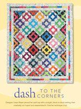 Dash to the Corners Digital Quilt Pattern from ShopFonsandPorter.com