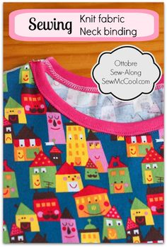 """This is great! Want to learn to sew a great neck binding when sewing with knits? This method is the """"Ottobre"""" magazine way of sewing on a binding. Can be done with a regular sewing machine. From sewmccool.com."""