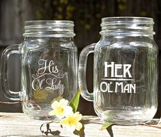His and Hers Gift Set of 2 Masons,Valentines Day for Him, Valentines Day gift for her, Ol man Ol Lady, Funny Gift, Couples Gift, Hubby, Beer on Etsy, $25.00 SO CUTE!!!!