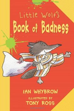 Little Wolf's Book of Badness by Ian Whybrow http://www.amazon.com/dp/1575055503/ref=cm_sw_r_pi_dp_ewXZub1DNZHM7