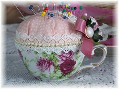 Tea Cup Pin Cushions This is a great idea with cups I have saved from my grandmother and aunts