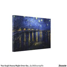 Van Gogh Starry Night Over the Rhone Fine Art Canvas Print 50% Off All Posters and Wrapped Canvas & 15% Off Everything Else!     Use Code: ZAZZARTSTORE     Ends Monday