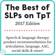 Best of SLPs on TpT – 2017 Edition
