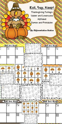 "Thanksgiving Turkeys ""Roll, Say, Keep!""  Alphabet Center, Game, and Printables. Work on upper and lowercase letters, or letter sounds. It is appropriate for advanced preschoolers, kindergarten, special education instruction, or for any student that needs extra practice in learning their upper and lowercase letters."